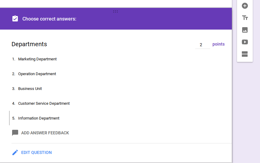 Choose correct answer for quizzes in Google Forms.