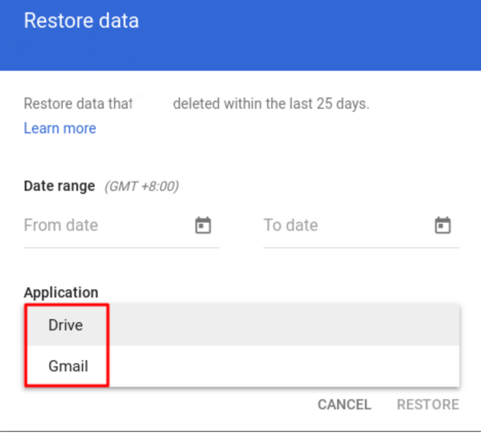 Restore Drive or Gmail